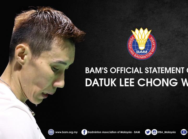 BAM'S OFFICIAL STATEMENT ON DATUK LEE CHONG WEI
